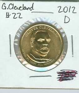 2012 D GROVER CLEVELAND 22 DOLLAR COIN UNCIRCULATED