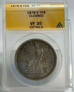 1878 S SEATED SILVER TRADE DOLLAR ANACS VF35 DETAILS