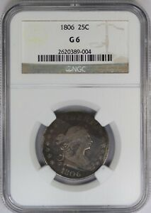 1806 NGC 25C DRAPED BUST QUARTER G6 GOOD US COIN GREAT DATE EYE APPEAL