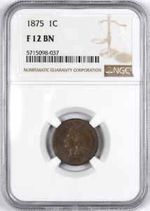 1875 INDIAN HEAD ONE CENT COPPER 1C   NGC F12 BN