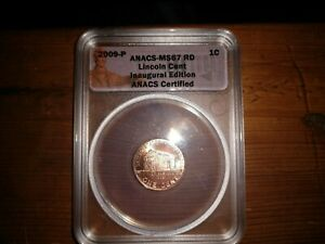 2009 LINCOLN CENT EC MS 67RD PHILADELPHIA MINT INAUGURAL EDITION.