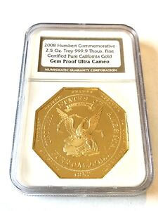 Click now to see the BUY IT NOW Price! 2008 GOLD 2.5 OZ COMM. 1852 HUMERT CALIFORNIA GOLD NGC GEM PROOF ULTRA CAMEO