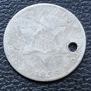 1856 THREE CENT PIECE SILVER TRIME 3C CIRCULATED HOLED 27597