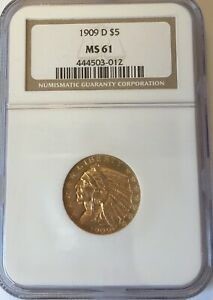 1909 D $5 NGC MS 61 INDIAN HEAD GOLD HALF EAGLE