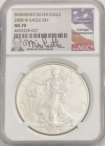 2008 W BURNISHED SILVER EAGLE MS70 NGC MIKE CASTLE SIGNATURE