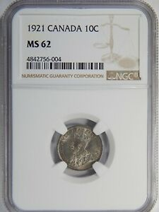1921 CANADA SILVER 10 CENTS NGC MS 62 10C