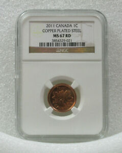 2011 1C CANADA NGC MS 67 RD CENT COPPER PLATED STEEL MS 67 RED