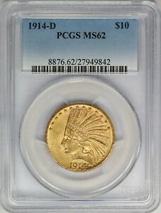 1914 D PCGS $10 GOLD INDIAN HEAD EAGLE MINT STATE MS62