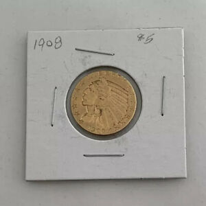 1908 U.S. $5 GOLD INDIAN HEAD HALF EAGLE   NICE COIN