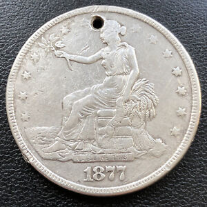 1877 TRADE ONE DOLLAR $1 CIRCULATED HOLED 28719