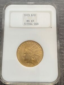 M14001  1913 $10 GOLD INDIAN EAGLE NGC MS61 PQ OLD FATTY HOLDER