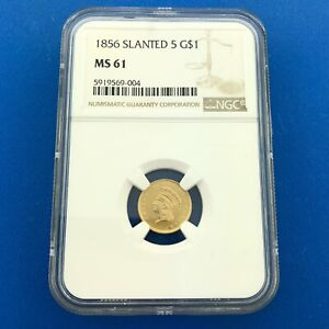 1856 P $1 GOLD INDIAN HEAD TYPE 3 SLANTED 5 BETTER PHILADELPHIA NGC MS61 COIN