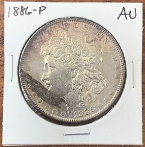 1886 P MORGAN SILVER DOLLAR ABOUT UNCIRCULATED/UNCIRCULATED AU/UNC MINT ERROR