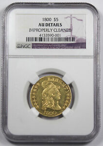 UNITED STATES 1800 DRAPED BUST $5 HALF EAGLE NGC AU CERTIFIED EARLY GOLD COIN