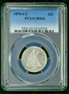 1876 CC 25C SEATED LIBERTY QUARTER PCGS MS 62 WITTER COIN