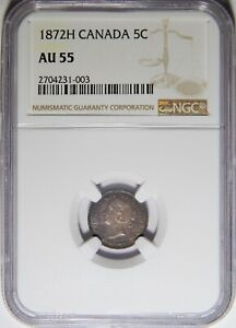 1872H CANADA 5 CENTS SILVER NGC AU 55 5C