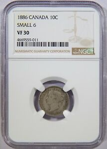 1886 CANADA SILVER 10 CENTS SMALL 6 NGC VF 30 10C