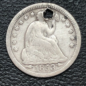1853 SEATED LIBERTY HALF DIME 5C BETTER GRADE HOLED 32840