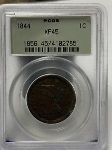 1844 LARGE CENT XF 45 PCGS