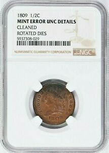1809 1/2C MINT ERROR NGC UNC DETAILS ROTATED DIES CLEANED 1058 25 99C