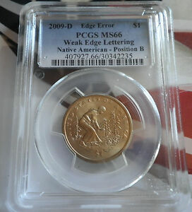 Click now to see the BUY IT NOW Price! 2009 D NATIVE SACAGAWEA $1 WEAK EDGE LETTERING PCGS MS66 POSITION B EDGE ERROR