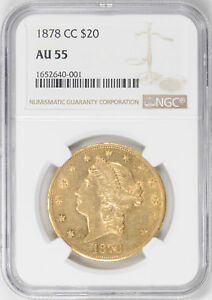 Click now to see the BUY IT NOW Price! 1878 CC LIBERTY HEAD $20 NGC AU 55