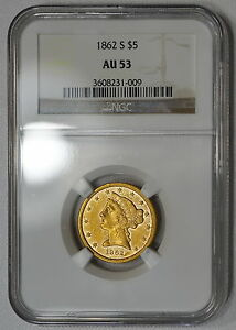 Click now to see the BUY IT NOW Price! 1862 S NGC AU53 $5 GOLD HALF EAGLE   SUPER    ONLY 43 IN ALL GRADES COMBINED