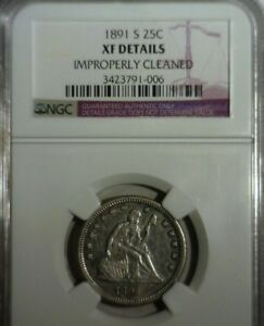 1891 S  SEATED LIBERTY SILVER QUARTER  NGC XF DETAILS  NICE LOOKING COIN