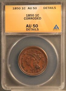 1850 1C BRAIDED HAIR CENT CERTIFIED ANACS AU50