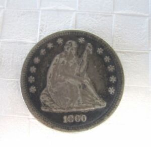 1860 UNITED STATES LIBERTY SEATED QUARTER .25 OWN A PIECE OF HISTORY