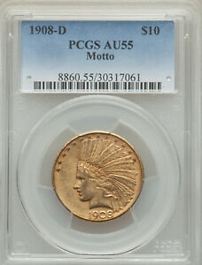 1908 D INDIAN HEAD GOLD $10 EAGLE WITH MOTTO PCGS AU55