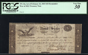 Click now to see the BUY IT NOW Price! $10 WAR OF 1812 TREASURY NOTE FR 14A PCGS 30  AND HISTORICALLY SIGNIFICANT