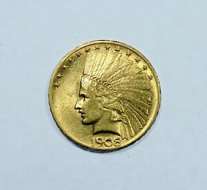 1908 $10 INDIAN GOLD EAGLE AU ALMOST UNCIRCULATED CONDITION PRE 1933 WITH MOTTO