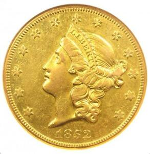 1852 O LIBERTY GOLD DOUBLE EAGLE $20 COIN   CERTIFIED ANACS AU50   $6 810 VALUE