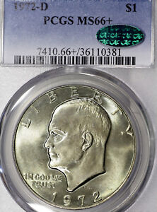 1972 D MS66  PLUS EISENHOWER DOLLAR $1 IKE PCGS GRADED CAC APROVED