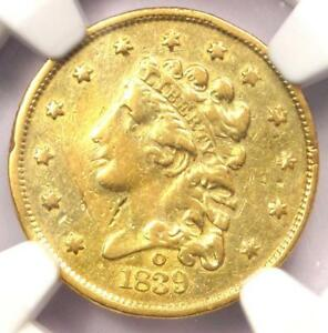 1839 O CLASSIC GOLD QUARTER EAGLE $2.50   NGC XF DETAILS  EF     COIN