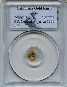 GOLD NUGGETS 0.5 GRAMS S.S CENTRAL AMERICA 1857   PCGS CERTIFIED.