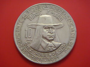 PERU 10 SOLES 1971 150TH ANNIVERSARY OF INDEPENDENCE TUPAC AMARU