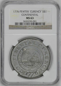 Click now to see the BUY IT NOW Price! 1776 CONTINENTAL $1 NGC MS 63
