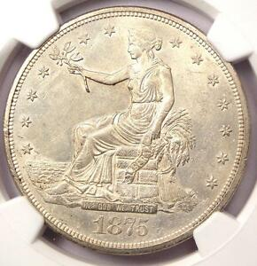 1875 CC TRADE SILVER DOLLAR T$1. NGC UNCIRCULATED DETAILS  MS UNC    NICE LUSTER