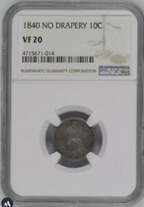 1840 NO DRAPERY   SEATED LIBERTY DIME   NGC VF20   BETTER DATE