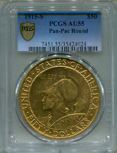 Click now to see the BUY IT NOW Price! 1915 S GOLD $50 PAN PAC ROUND PCGS AU55