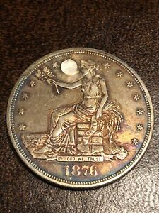 1876 TRADE DOLLAR HOLED AND PLUGGED