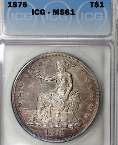 1876 P MS61 TRADE SILVER DOLLAR $1 ICG GRADED NICELY TONED & PROOFLIKE OBVERSE