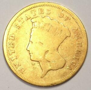 1857 S INDIAN THREE DOLLAR GOLD COIN  $3    VG DETAILS    DATE COIN