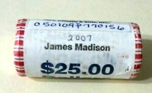 2007 JAMES MADISON PRESIDENTIAL DOLLAR ROLL $25 COINS OBW UNCIRCULATED  [P156]