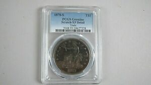1878 S TRADE DOLLAR PCGS GENUINE XF DETAIL  SCRATCHED  US COIN