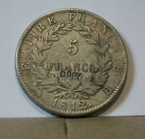 MONNAIE FRANCE 5 FRANCS 1812 B NAPOLEON 1 ER COPY COPIE