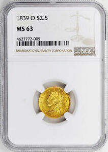 Click now to see the BUY IT NOW Price! 1839 O CLASSIC HEAD $2.5 NGC MS 63