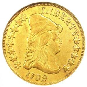 1799 CAPPED BUST GOLD EAGLE $10   CERTIFIED ANACS AU DETAILS    COIN
